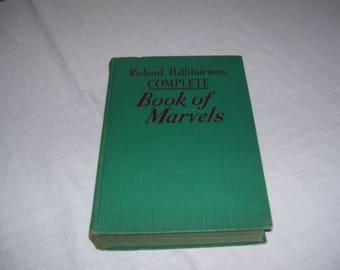 Richard Halliburton's Complete Book of Marvels HC 1941 Vintage