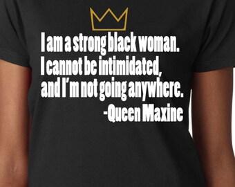 Queen Maxine