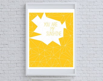 You Are My Sunshine Quote Art Print