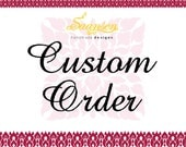 Custom Order | Personalized Order