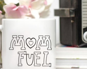 Mom Fuel 11 oz ceramic mug // handlettered