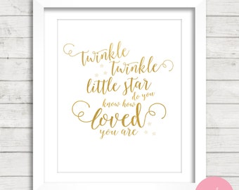 Twinkle Twinkle Little Star Do You Know How Loved You Are Faux Gold Foil Digital Printable Wall Decor- Word Art Instant Download
