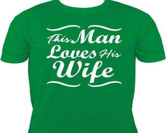 This Man Loves His Wife Vinyl Design