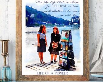 Life of a PIONEER | Song 140 | JW | Jehovah | SKE | Digital Print | Gift | 0065