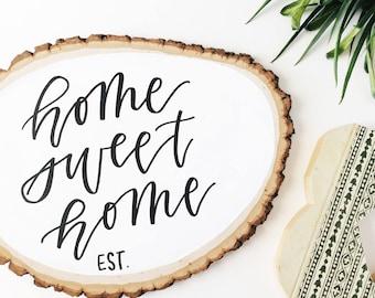 Home Sweet Home Wood Slice / Semi - Customizable / Wood Home Decor / Family Established / Wood Painting / Wood Art