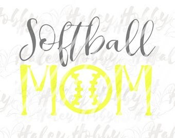 Softball Mom SVG Cut File Digital Download Silhouette