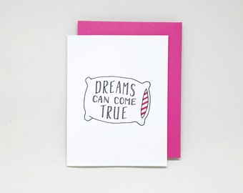 Dreams Can Come True Card // letterpress card, congratulations card, encouragement card, inspirational card, good luck card, engagement card