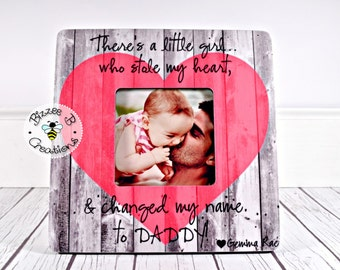 ON SALE New Daddy Picture Frame, First Father's Day Gift, Dad and Baby Girl, Daddy Daughter Picture Frame, There's A Girl, Best Daddy Gift