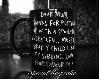 Mother's Day Birthday Gift Funny Humour Mug Cup Thank You For Putting Up With My Sibling Love Your Favourite Black White Coffee Tea Cup