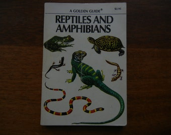 A Golden Guide ~ Reptiles and Amphibians ~ 1956