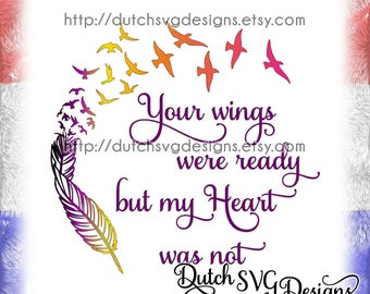 Text cutting file Your Wings Were Ready, in Jpg Png Studio3 SVG EPS DXF, for Cricut & Silhouette, memorial svg, missed svg, feather svg