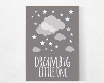 Dream big little one Print, Nursery Wall Art, gray nursery decor, Cloud Nursery, Kids Room decor, grey nursery decor, gender neutral nursery