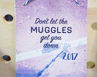"Calendar 2017 ""Don't get the Muggles get you down"" - Potterhead illustrated wall calendar"
