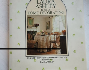 REDUCED IN PRICE - Laura Ashley Book / Home Decorating / 1980's