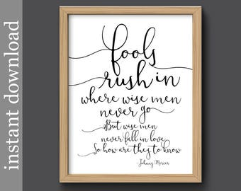 Fools Rush In, printable wall art, romantic quote, Johnny Mercer lyrics, music decor, love quote, music printable, love gift, 1940s music