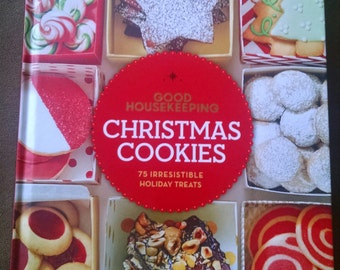 Good Housekeeping Christmas Cookies  75 irrestistible holiday treats