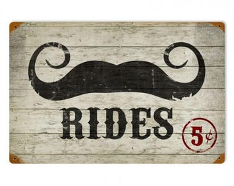 "Metal Sign "" Mustache Rides 5 cents "" 12""x18"" Man Cave"