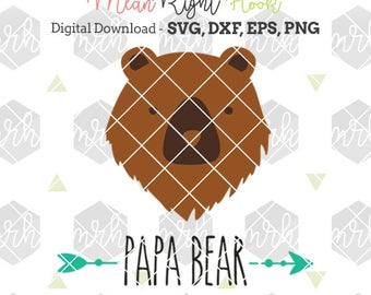 Papa Bear SVG, Dad svg, Fathers Day, Papa svg, bear svg, arrow svg, INSTANT DOWNLOAD vector files for cutting machines - svg, png, dxf, eps
