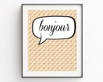 Bonjour Print, French Decor, Boho Print, French Wall Art, Decor Home, French Wall Decor, Printable Art Print, Pattern Art, Prints Quotes