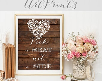 Pick a Seat Not a Side Sign Printable, Rustic Wedding Sign Printable, Barn Wood Pick a Seat Not a Side Sign Printable, Country Wedding Sign