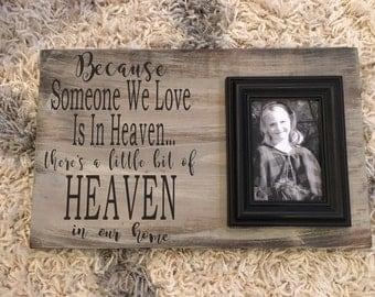 Because Someone We Love Is In Heaven;  Memorial Gift; Handpainted