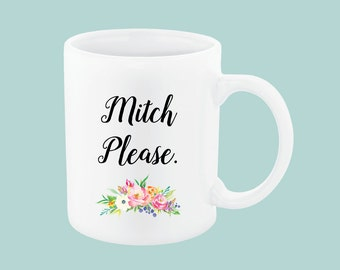 Mitch Please | Mom swear coffee mug, Funny Mom Coffee Mugs, MomLife Coffee Mug, Momlife mug, Mom life mug, mom friends gifts, #momlife mug