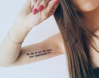 The Sky Is Not The Limit, Your Imagination Is - Temporary Tattoos // Quote Series // Inspirational // Tumblr Style // Life Quotes