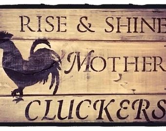 Rise & Shine rooster sign