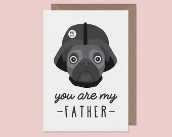 You Are My Father-Funny Fathers Day Card-Happy Fathers Day Wishes-Pug Fathers Day Card-Pun Greetings Card-Studio Boketto