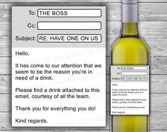 Boss Appreciation Wine Label - INSTANT DOWNLOAD - We Might Be The Reason You Drink - Funny Work Thank You - Gift Idea From Team - W08