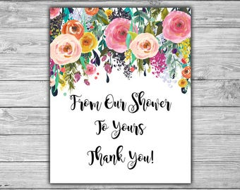 Floral - Bridal Shower - From Our Shower To Yours - Sign - PRINTABLE - INSTANT DOWNLOAD - Shabby Chic - Bridal Shower Sign - L08