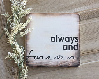 Always and forever, Valentine's Day, Valentine's Day Gift, Gallery Wall, Rustic, Farmhouse Style, Wooden Sign, Wood Sign, Wedding