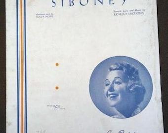 1929 Siboney Grace Moore Spanish and English Lecuona Morse Sheet Music