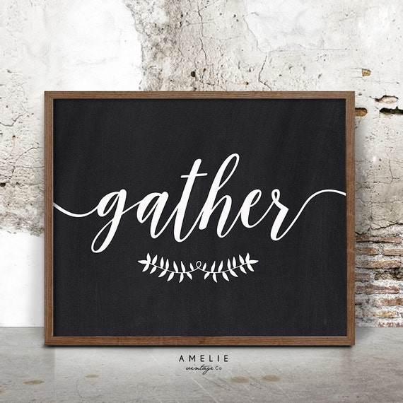 Gather Print Rustic Sign Farmhouse Printable Chalkboard