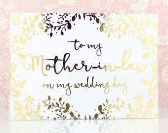 To My Mother-In-Law on My Wedding Day Gold Foil Card, Mother of the Bride Gift, Thank You Wedding Day, Mother of the Groom, Card for In-Laws