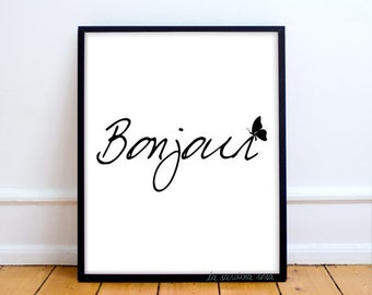 Bonjour Poster, French quote, Black and white print, Bonjour wall art, French printable poster, Good morning Typography print #0015
