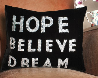 Silk Velvet Sequin 'Hope Believe Dream' Cushion