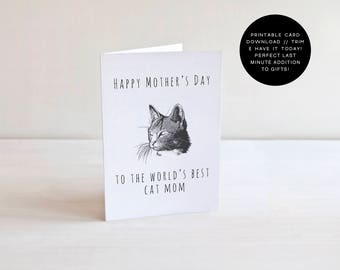 Happy Mother's Day To The World's Best Cat Mom, Mother's Day Card, Cat Lovers, Cat mom, Cat Lady, Funny Cards, Mother's Day Gift, Printable