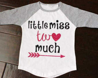 Little Miss Two Much Shirt, Second Birthday Shirt, Toddler Girl Shirt, Two Year Old, Two Birthday, Glitter Girl Raglan Tee