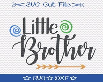 Little Brother SVG File / SVG Cut File for Silhouette / Little Boy svg / Best Brother svg / Baby Brother svg