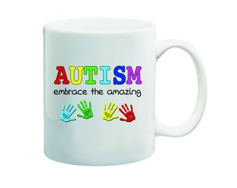 Ceramic White MUG Embrace The Amazing Autism 11 oz