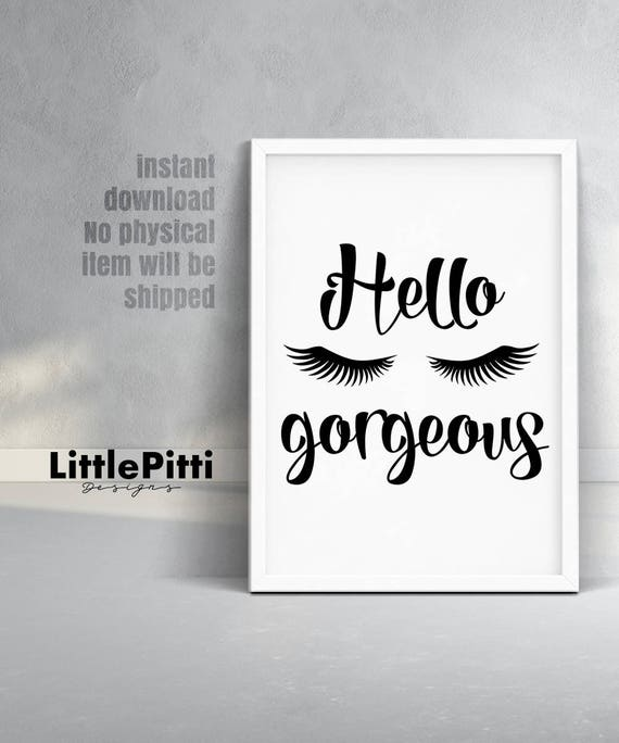 Hello Gorgeous Room: Hello Gorgeous Gift For Her Hello Gorgeous Art Girl Room