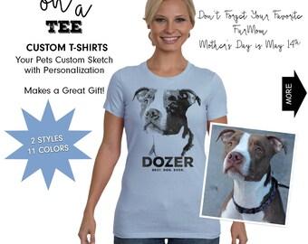 Your Pet on a Tee Custom T-Shirt w/Personalization, Custom Pet Portrait, Pet Sketch, Mother's Day Gift, Pet T-Shirt, Pet Memorial, Dog Tee