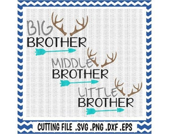 Brother Svg, Big Brother, Middle Brother, Little Brother, Deer Antler Svg-Png-Dxf-Fcm-Eps Cutting Files For Cameo/ Cricut and More.