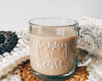 Granny at Heart || 13 oz. Glass Mug, Hand Lettered