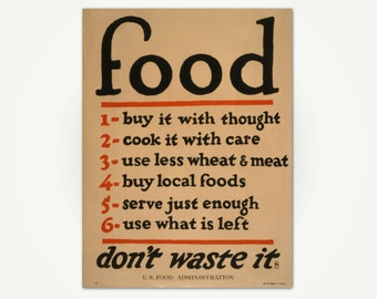 Vintage Kitchen Print - Food, Don't Waste It - Kitchen Poster from U.S. Food Administration 1917