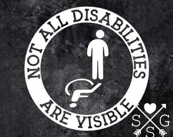 Not All Disabilities Are Visible Decal Handicap Decal