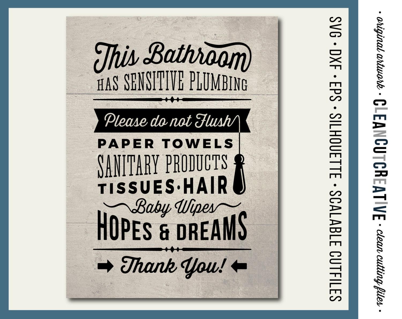 Bathroom Signs Please Do Not Flush svg bathroom sign sensitive plumbing do not flush hopes &