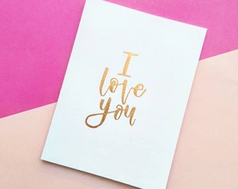 A6 card. I love you. Handmade gold and white