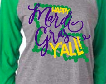 Happy Mardi Gras Y'all Louisiana Design on Raglan T-Shirt for Toddlers, Youth, and Adults, and Bodysuits for Infants